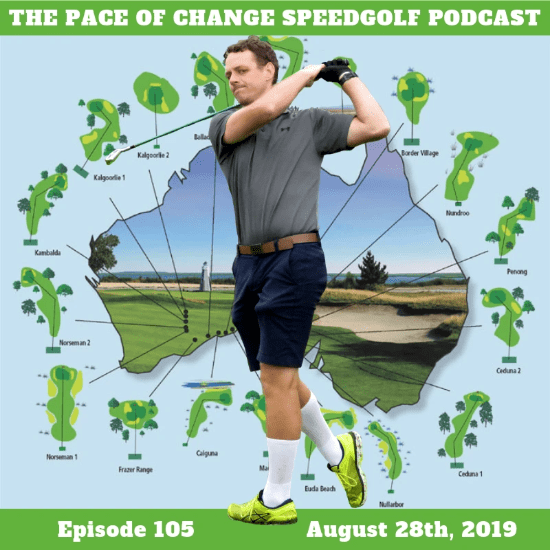 Pace Of Change Speedgolf Podcast Episode 105