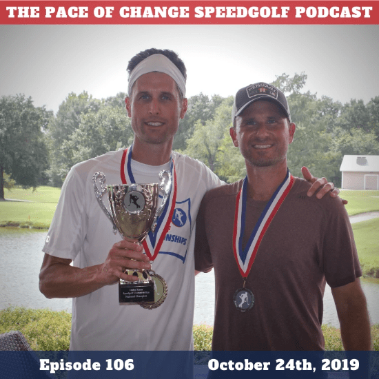 Pace Of Change Speedgolf Podcast Episode 106