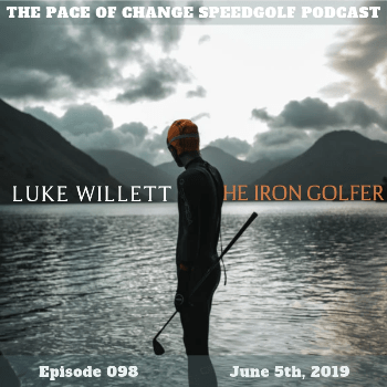 The Pace Of Change Golf Podcast Ep 098