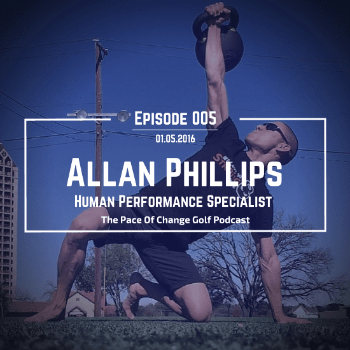 Human Performance Specialist Alan Phillips -  Ep. 005