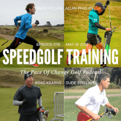 The Pace Of Change Golf Podcast Ep 078