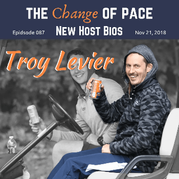 The Pace Of Change Golf Podcast Ep 087