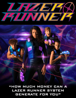 How much money can a LaZer Runner system generate for you