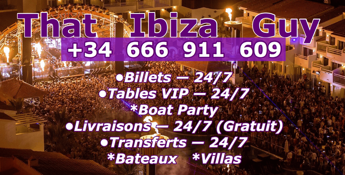 Billets/Tables VIp +34 666 911 609