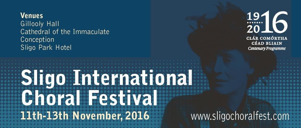 Sligo International Choral Festival 2016