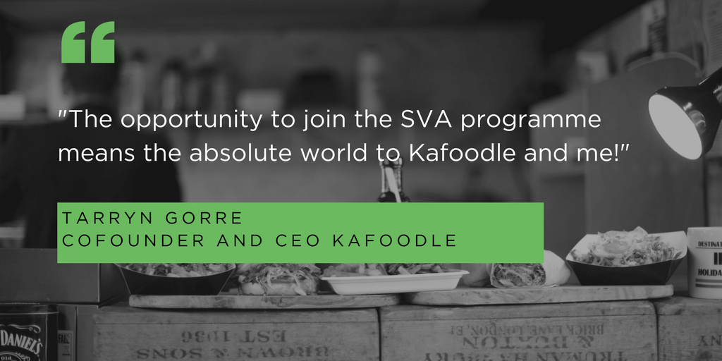 """The opportunity to join the SVA programme means the absolute world to Kafoodle and me!"""