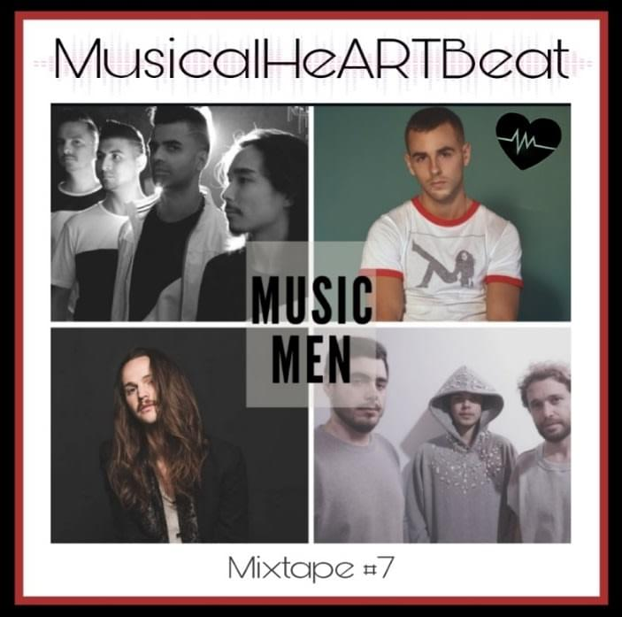MUSIC MEN MIXTAPE #7 by MusicalHeARTBeat ROBOT NATURE