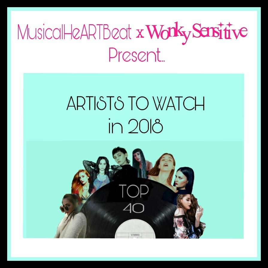 musicalheartbeat wonkysensitive artists to watch in 2018