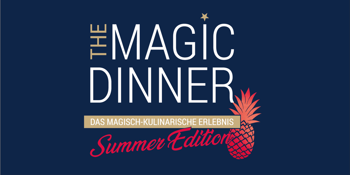 THE MAGIC DINNER - Summer Edition