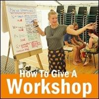 How to Give a Workshop Possibility Management