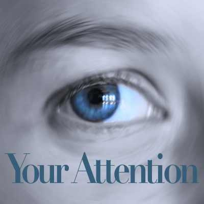Your Attention Possibility Management