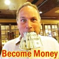 Become Money Possibility Management