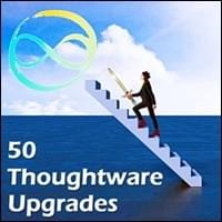 50 Thoughtware Upgrades Possibility Management