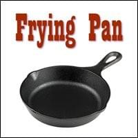 Frying Pan Possibility Management