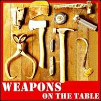 Weapons on The Table Possibility Management