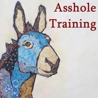 Asshole Training Possibility Management