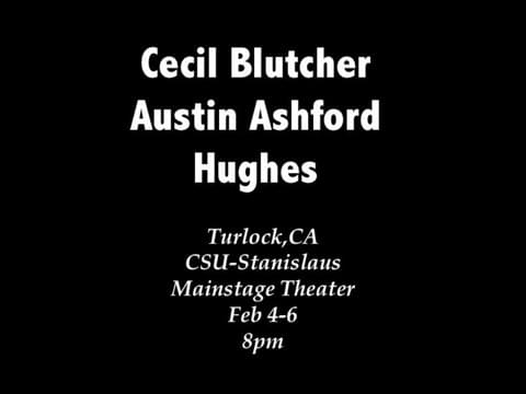 Limited Engagement Concert Experience Cal State-Stanislaus Turlock, CA Co-Headliners: Hughes, Austin Ashford
