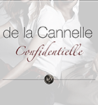 de la Cannelle Confidentielle