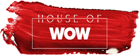House Of WOW