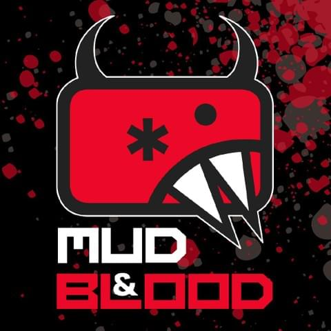 Mud and Blood