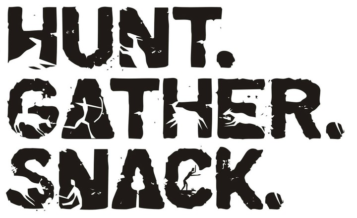 Hunt.Gather.Snack.