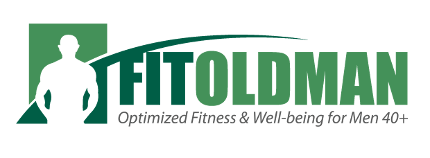 Fit Old Man: Optimized Fitness & Well-being for Men 40+
