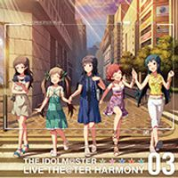 『THE IDOLM@STER LIVE THE@TER HARMONY 03』