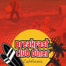 Breakfast Club Diner California - Menu