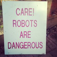 Care, robots are dangerous