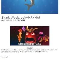 Shark Week, ooh-HA-HA!