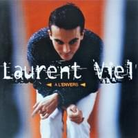 "1998 - Laurent VIEL ""A l'envers"""
