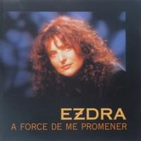 "2000 - Natacha EZDRA ""A force de me promener"""