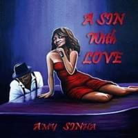 The cover of Amy's debut album 'A Sin With Love'!