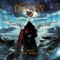 Wings of Destiny: Brave New World