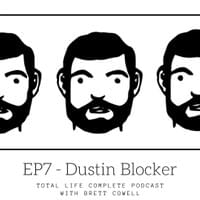 EP7 - Dustin Blocker, Brett Cowell