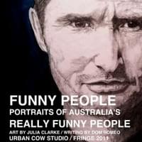 Funny People - Portraits of Australia's Really Funny People  (Writer)