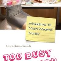 "Kelley's book, Too Busy to Ship, was named a ""must read"" and is in its second printing."