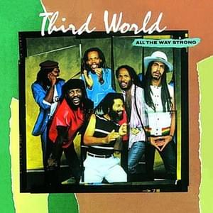 All The Way Strong - Third World  1983