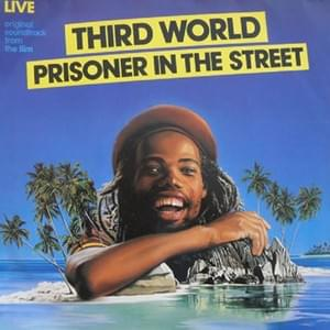 Prisoner In The Street - Third World 1980
