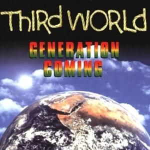 Generation Coming - Third World 1999