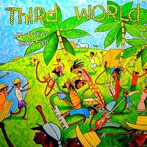 Story's Been Told - Third World 1979