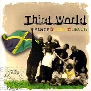 Black Gold & Green - Third World 2005