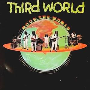 Rock The World - Third World 1981