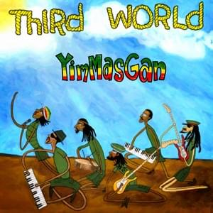 YimMasGan (Single) 2015 - Third World