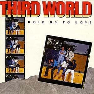 Hold On To Love - Third World 1987