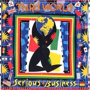Serious Business - Third World 1989