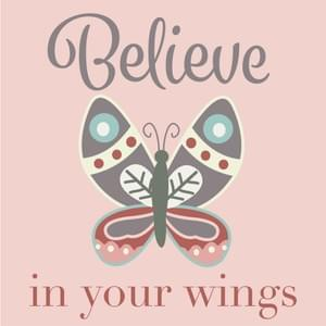 Believe in Your Wings Graphic
