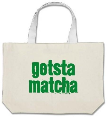Gotsta Matcha Jumbo Tote