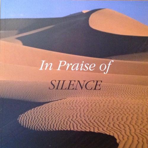 In Praise of Silence