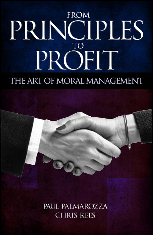 From Principles to Profit - The Art of Moral Management
